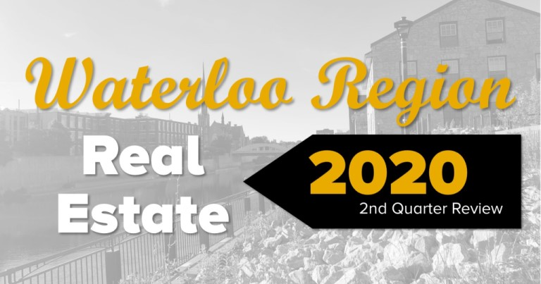 Waterloo Region Real Estate 2020 2nd quarter review